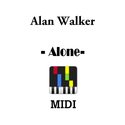 alan walker alone midi