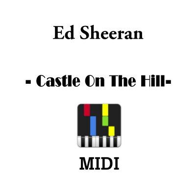 Ed Sheeran Castle On The Hill Midi