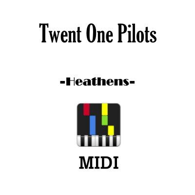 Twenty One Pilots Heathens Midi